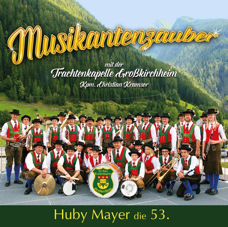 53. MUSIKANTENZAUBER mit der TK-Großkirchheim